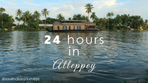 24 Hours in Alleppey